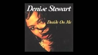 DENISE STEWART Let Me Know