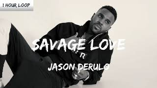 Jason derulo - savage love 1 hour loop by video thanks for watching! subscribe more! keep it in loop! follow d...