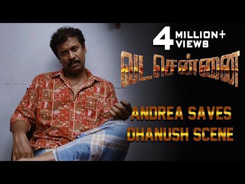VADACHENNAI - Andrea Saves Dhanush Scene   Dhanush   Ameer   Andrea Jeremiah   Vetri Maaran