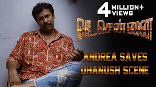VADACHENNAI Andrea Saves Dhanush Scene | Dhanush | Ameer | Andrea Jeremiah | Vetri Maaran