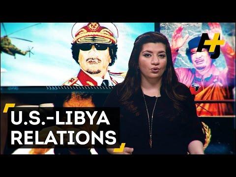 A History Of U.S.–Libya Relations