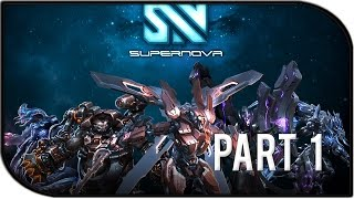 Supernova Gameplay Part 1 - IT