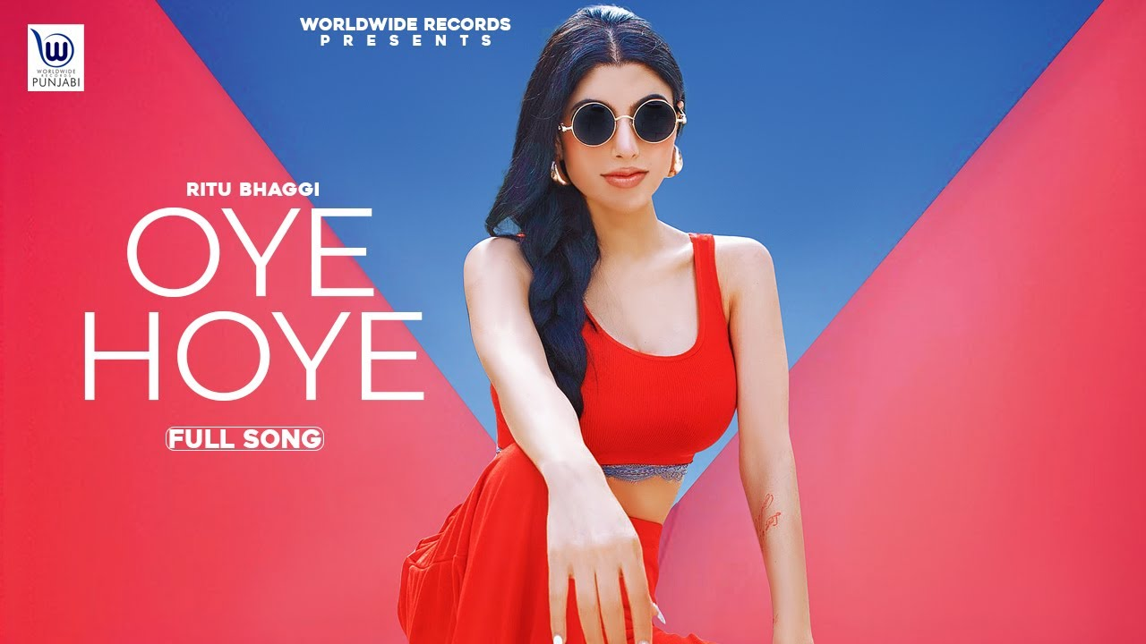 Download OYE HOYE  (OFFICIAL VIDEO) by RITU BHAGGI | LATEST PUNJABI SONG 2020