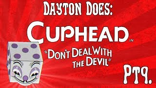 Cuphead Pt9. : King Dice Gets Rolled... Practicing On The Devil. (Steam PC Gameplay VentureBeat)