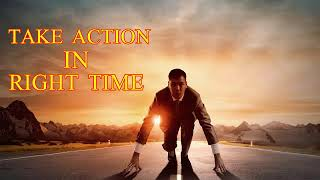 Take Action In Right Time   Motivational Stories  BY  BABA G