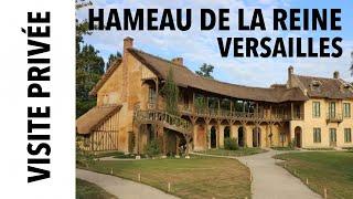 [Visite privée] Le Hameau de la Reine à Versailles