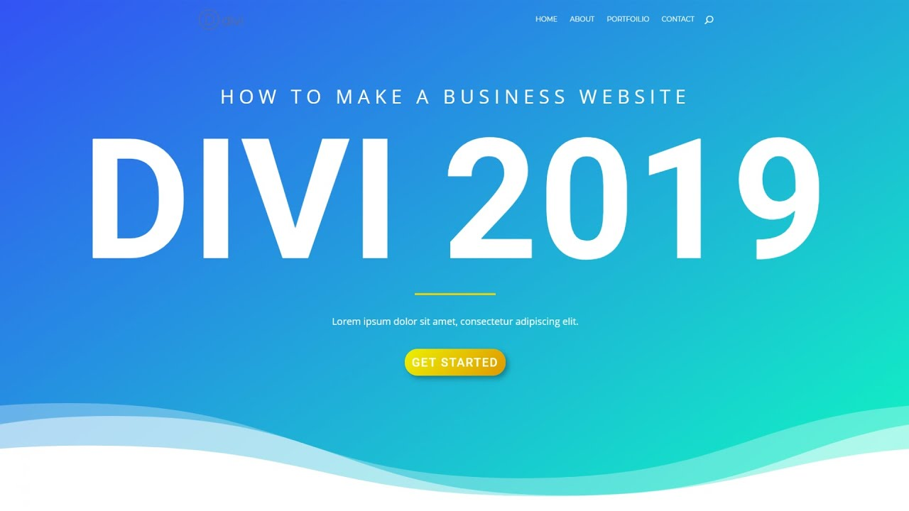 How To Create A Wordpress Website 2019 | Divi Theme Tutorial