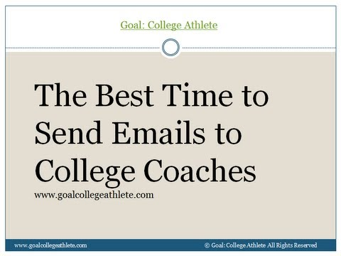 The Best Time to Send Emails to College Coaches - YouTube