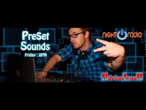Preset Sounds by Adrian LouD ep007 (www.nightonradio.com)