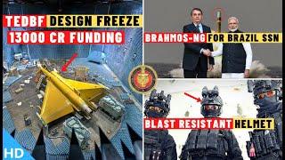 Indian Defence Updates : TEDBF Final Design Freeze,BrahMos NG For Brazil SSN,IIT Roorkee New Helmet
