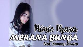 Merana Bunga - Mimie Fhara | Official Video