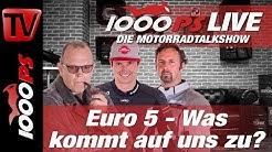 Euro 5 am Motorrad - Was kommt auf uns zu? 1000PS Live - Die Motorradtalkshow