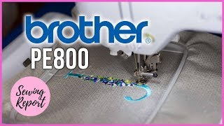 Brother PE800 Embroidery Machine Unboxing 📦 Using For the 1st Time   SEWING REPORT