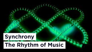 Synchrony - The Rhythm of Music