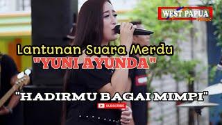 Download HADIRMU BAGAI MIMPI COVER YUNI AYUNDA WP MUSIC