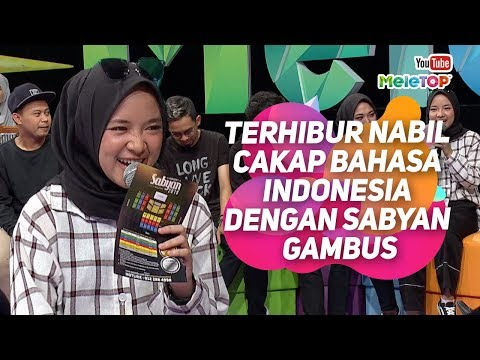Terhibur Nabil Cakap Bahasa Indonesia Dengan Sabyan Gambus | MeleTOP | Tya Ariffin