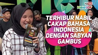 Download lagu Terhibur Nabil cakap bahasa Indonesia dengan Sabyan Gambus | MeleTOP | Tya Ariffin