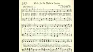 Work, for the Night is Coming (Work Song)