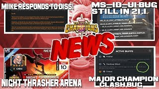 Major Champions Clash Bug, Night Thrasher Gets Dissed! and Much More [MCN]
