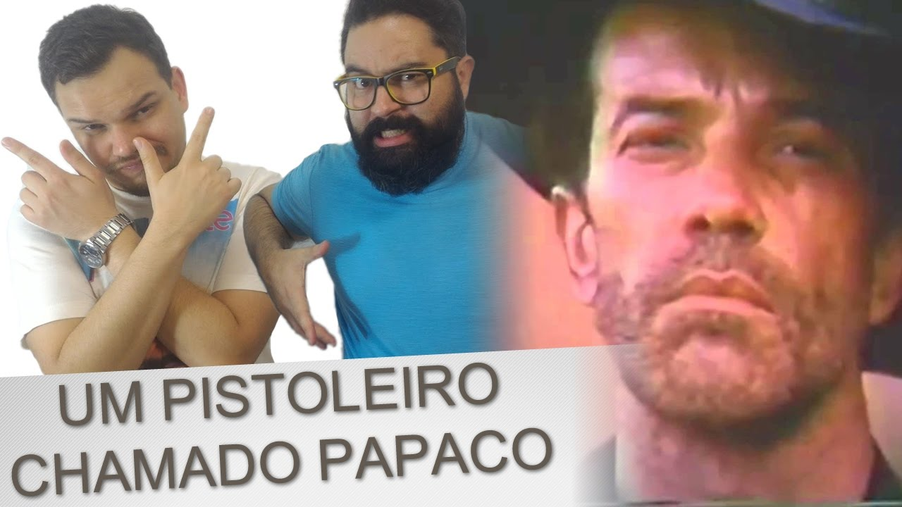 Filmes De Pornochanchada pertaining to um pistoleiro chamado papaco | pior filme do mundo - youtube