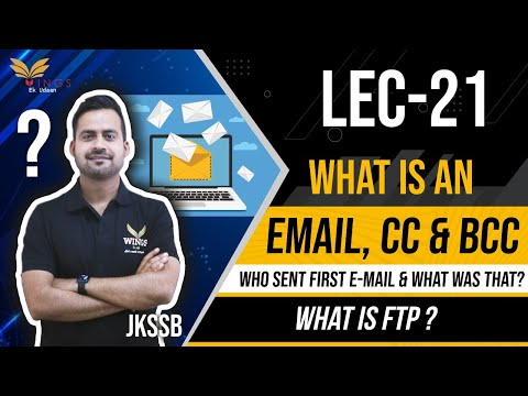 Lec-21 What is an E-mail ? What is CC &BCC ? Who sent first e-mail and what was that? What is FTP?