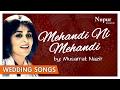Mehandi ni mehandi musarrat nazir folk punjabi wedding songs nupur audio mp3