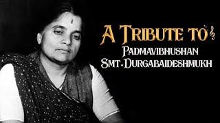 Tribute to Padmavibhushan Smt. Durgabaideshmukh | Birthday Special Song | Y Ramaprabha | Mango Music