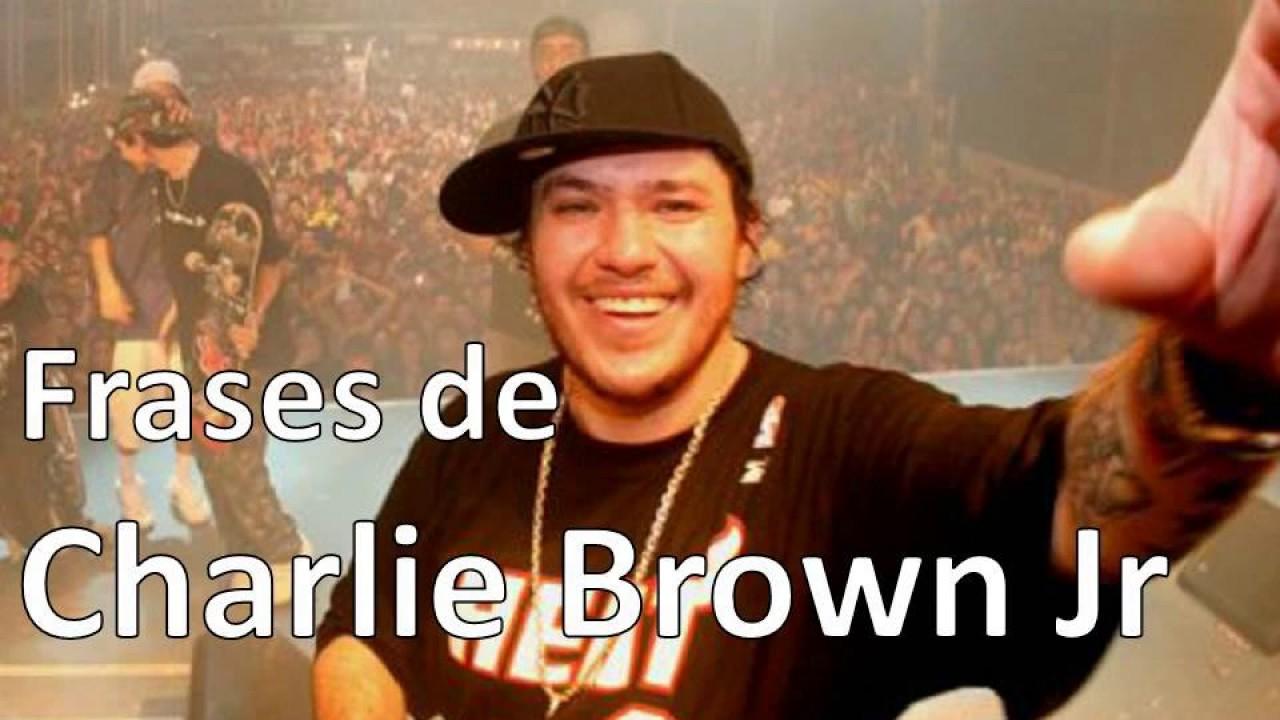 As Melhores Frases De Charlie Brown Jr Youtube