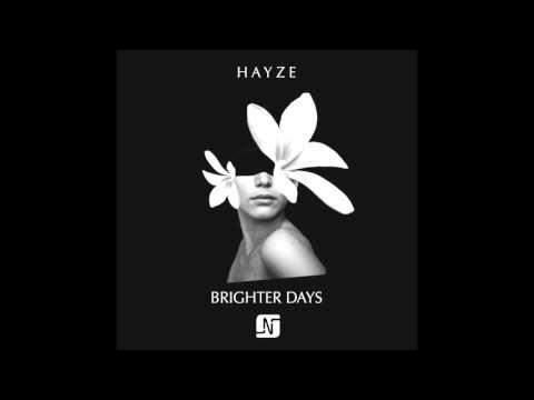 Hayze - Brighter Days (Huxley Remix) - Noir Music