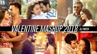 Valentine Mashup 2018   DJ Parth   Best Valentines Mashup