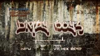 Dirty Boyz Presents: New Years Eve Mix 2013