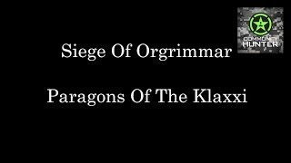 WoW Raid Briefings - Paragons of the Klaxxi Part 2