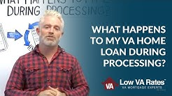 What Happens To My VA Home Loan During Processing | Low VA Rates