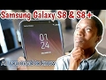 Samsung Galaxy S8 and S8+ | All you need to know about Samsung Galaxy S8 and S8+ Before you buy it