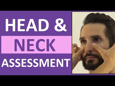 Head And Neck Assessment Nursing | Head To Toe Assessment Of Head Neck ENT Lymphatic Cranial Nerves