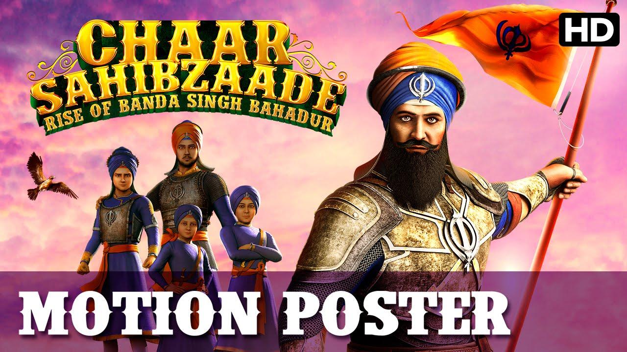 Chaar Sahibzaade Rise Of Banda Singh Bahadur Official Motion Poster Hindi