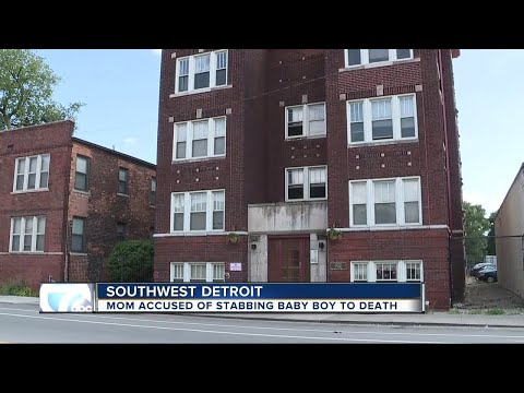 Detroit mom accused of stabbing baby boy to death