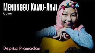 Download lagu Menunggu Kamu - Anji (Cover) Depika Pramadani