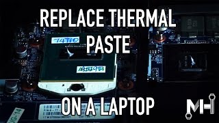 How To: Replace Thermal Paste on a Laptop