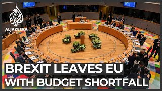Brexit burned $81bn hole in EU budget, leaders try to fill gap