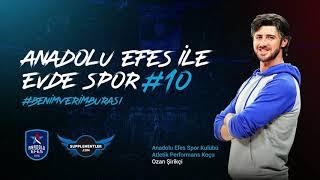 Supplementler Partnerliğinde Anadolu Efes ile Evde Spor #10