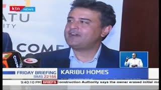 Karibu Homes partnering with Tatu City to try and tap into the housing gap in Nairobi