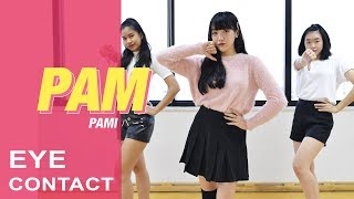 PAM - 'แฟนเธอ...(I Don't Like) feat.Hi-U' [Dance Practice] Eye Contact Ver.