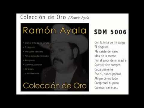 Con La Tinta De Mi Sangre -- Ramón Ayala