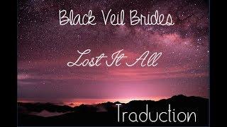 Black Veil Brides - Lost It All (Traduction Française)