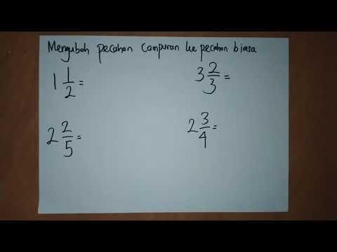 matematika-kelas-6-sd-(cara-mengubah-pecahan-campuran-ke-pecahan-biasa)