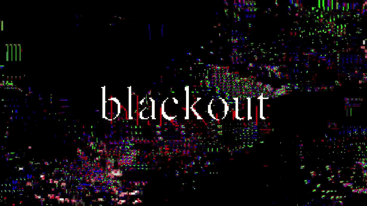 Blackout Stream