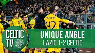 🎥 Unique Angle: Lazio 1 2 Celtic | The Goals & Celebrations As We Bhoys Stun Lazio!