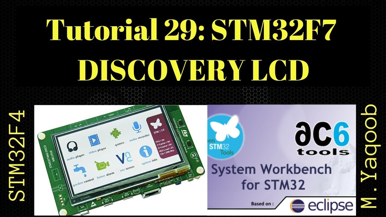STM32F7 Discovery board - SW4STM32 Eclipse with CubeMX: Tutorial 29 - LCD &  Touch