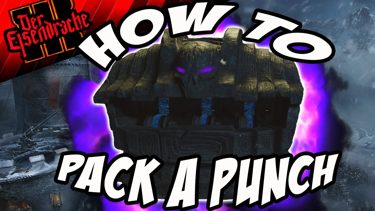 Der Eisendrache How To Pack A Punch Cod Black Ops 3 Awakening